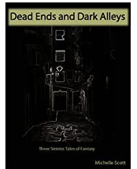 Dead Ends and Dark Alleys