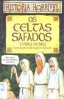 Os Celtas Safados (História horrível)