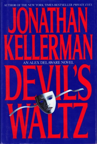 Devils Waltz (Alex Delaware, Book 7)