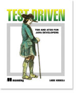 Test Driven: Practical TDD and Acceptance TDD for Java Developers