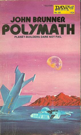 Polymath (Zarathustra Refugee Planets, #2)