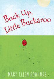 Buck Up, Little Buckaroo