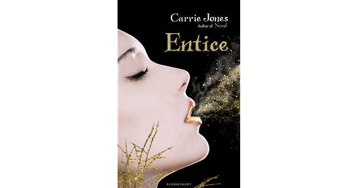 Entice (Need, #3) by Carrie Jones