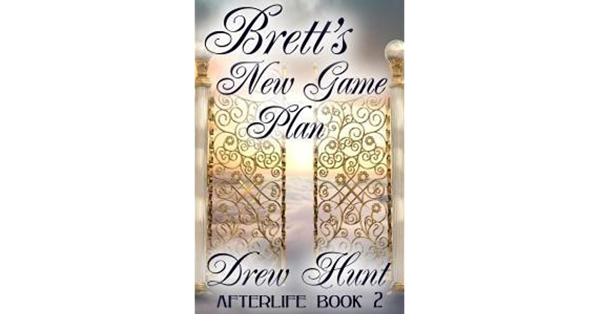 Afterlife Book 2: Bretts New Game Plan