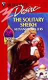 The Solitary Sheikh (Sons of the Desert #3)