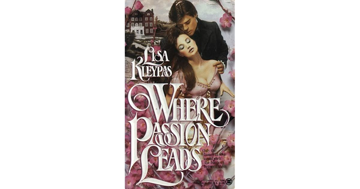Where Passion Leads Lisa Kleypas Pdf