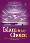Islam Is My Choice