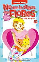 No me lo digas con Flores: Hana Yori Dango 35 (Boys Over Flowers, #35)