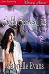 Softly Spoken Lies (Moonlight Breed #4)