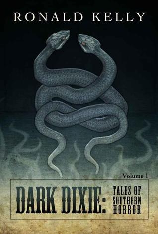 Dark Dixie: Tales of Southern Horror