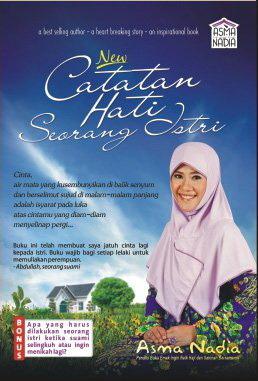 Catatan Hati Seorang Istri by Asma Nadia
