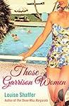 Those Garrison Women