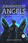 A Madness of Angels (Matthew Swift, #1)
