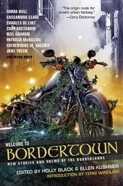 Welcome to Bordertown by Holly Black