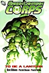 Green Lantern Corps, Volume 1: To Be a Lantern