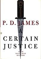 A Certain Justice (Adam Dalgliesch #10)