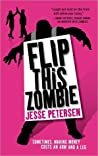 Flip This Zombie (Living with the Dead, #2)