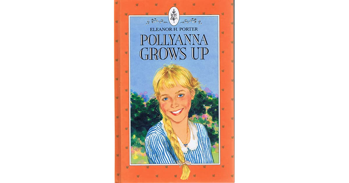 Pollyanna Grows Up Ebook