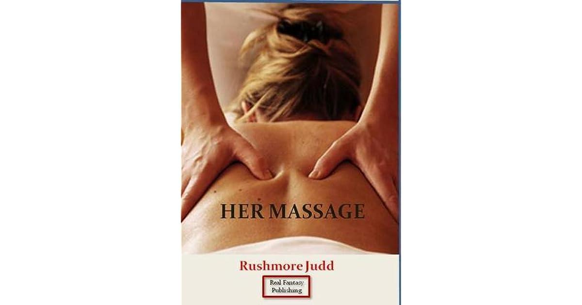 Her Massage by Rushmore Judd