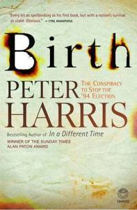 Birth: The Conspiracy to Stop the '94 Election