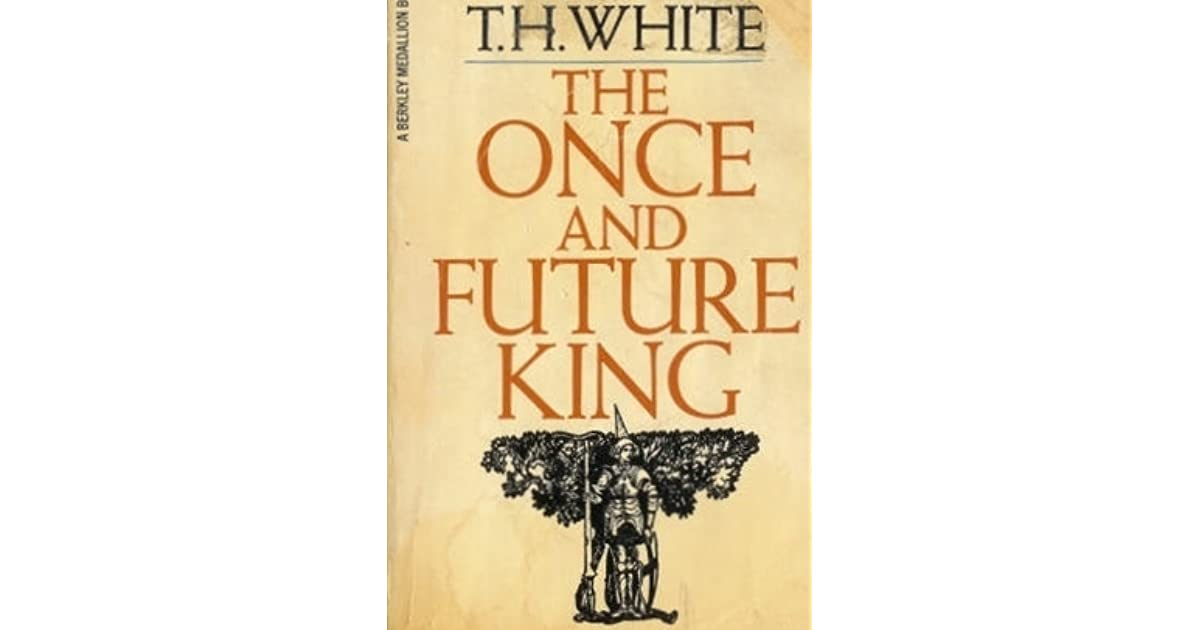 the once and future king The true royalty of the business world is human humans are the once and future kings of innovation and creativity of solutions that make life better for.