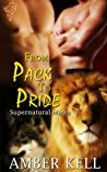 From Pack to Pride (Supernatural Mates #1)
