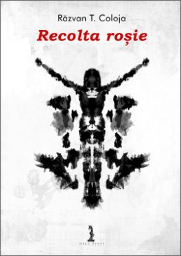 Recolta roșie by Răzvan T. Coloja