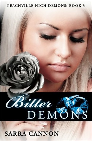 Bitter Demons The Shadow Demons Saga 3 By Sarra Cannon