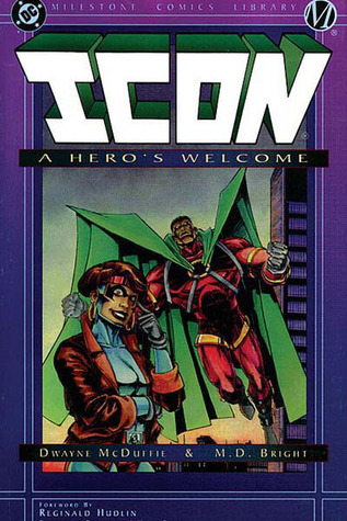 Icon, Vol. 1: A Hero's Welcome