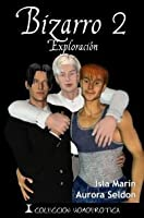 Bizarro 2: Exploración