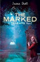 The Marked (Delcroix Academy, #2)