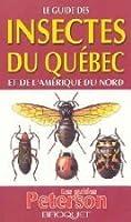 Le guide des insectes du Québec et l'Amérique du Nord