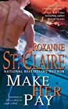 Make Her Pay (Bullet Catcher, #8)