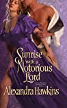 Sunrise with a Notorious Lord (Lords of Vice, #4)