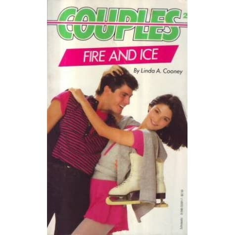 Fire and Ice (Couples, #2) by Linda A. Cooney