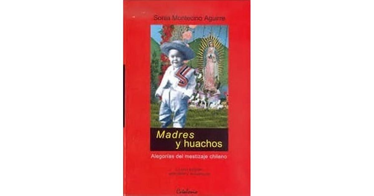 Sonia Montecinos Madres Y Huachos Pdf