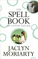 The Spell Book of Listen Taylor