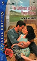 The Cattleman and the Virgin Heiress (Stockwells of Texas, Book 5) (Silhouette Special Edition, No 1393)