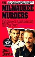 The Milwaukee Murders: Nightmare in Apartment 213: The True Story