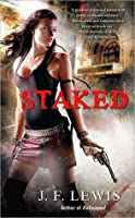 Staked (Void City, #1)