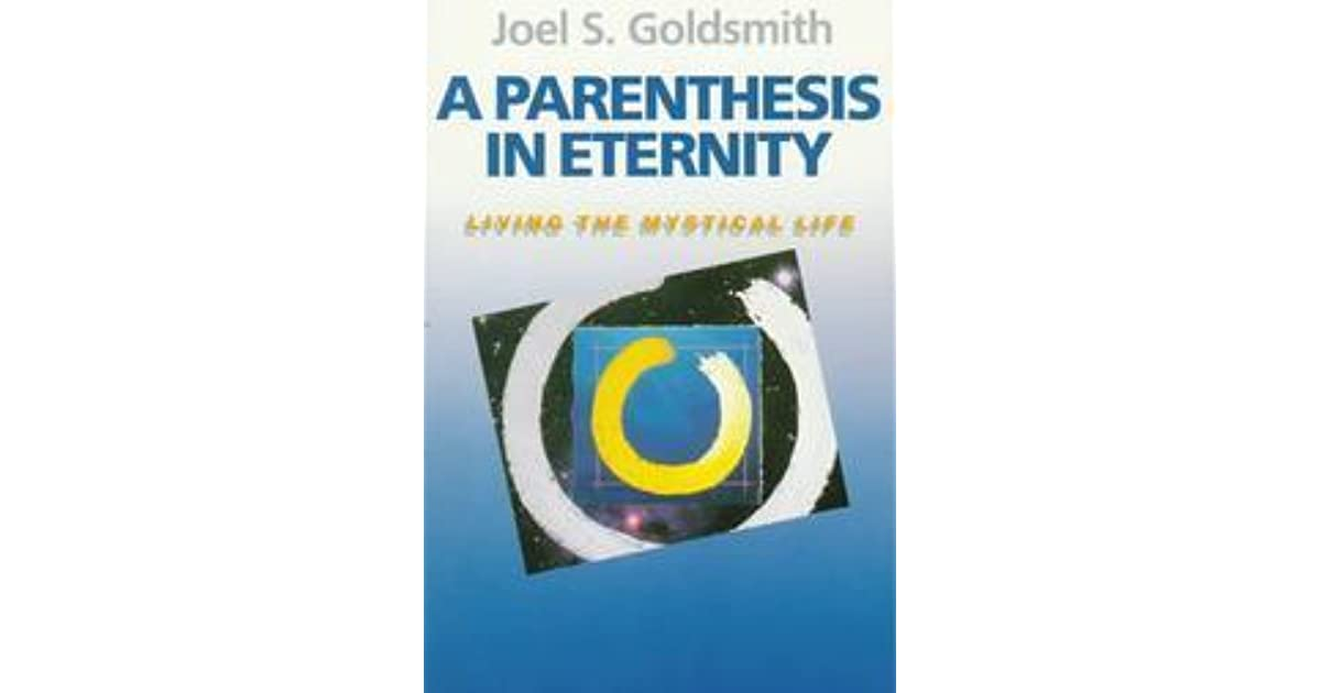 joel goldsmith a parenthesis in eternity pdf