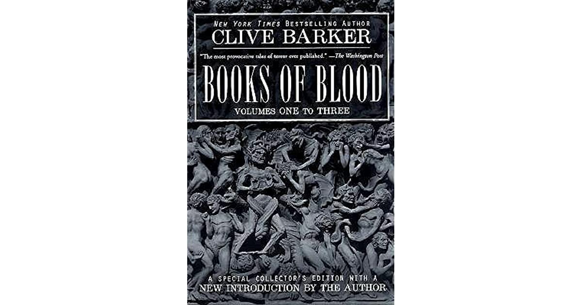 Books Of Blood Volumes One To Three By Clive Barker