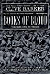 Books of Blood: Volumes One to Three (Books of Blood, #1-3)