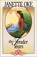 The Tender Years (A Prairie Legacy, #1