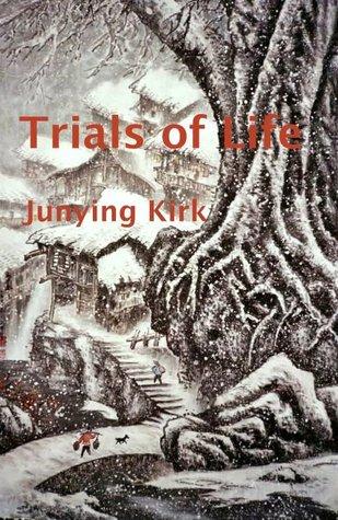 Trials of Life
