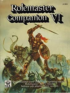 Rolemaster Companion VI (Rolemaster 2nd Edition, #1901)