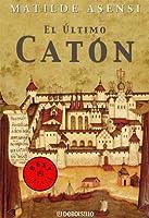 El último Catón (Catón, #1)