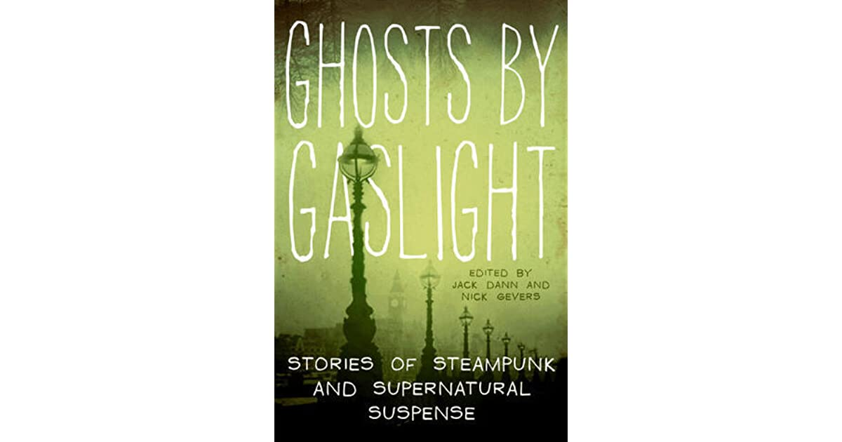 Ghosts By Gaslight Jack Dann