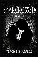 Starcrossed: Perigee