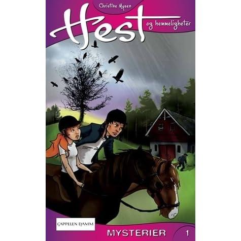 Stilig Mysterier (Hest og hemmeligheter, #1) by Christine Mysen JZ-09